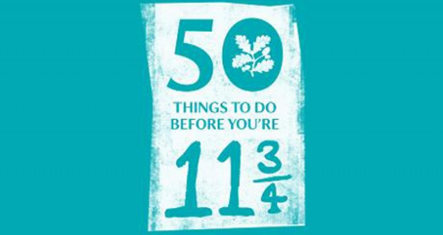 School Holidays, are you ready for outdoor adventure? Try these 50 Things to do Before You're 11&3/4